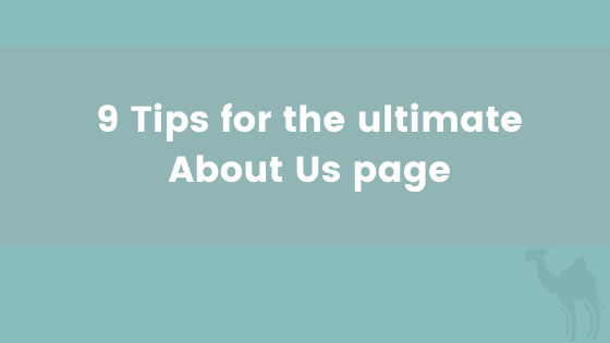 9 Tips for the ultimate About Us page.