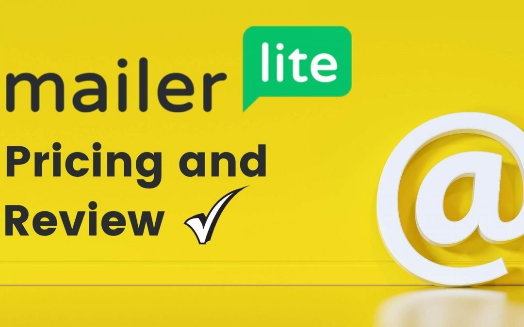 MailerLite Pricing and Review – Best ESP?