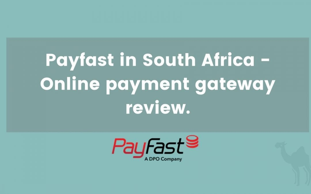 Payfast in South Africa – Online payment gateway review.