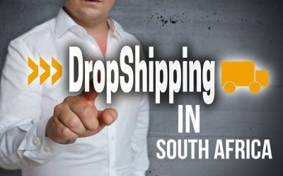 Dropshipping in South Africa, The Complete Guide
